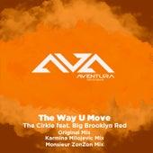 The Way U Move by Circle
