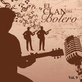 El Clan del Bolero Vol. 9 by Various Artists