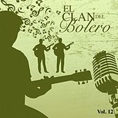 El Clan del Bolero Vol. 12 by Various Artists
