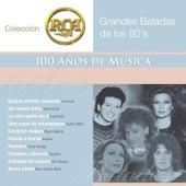 Grandes Baladas De Los 80's by Various Artists