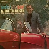 Motor City Soul by Father Tom Vaughn