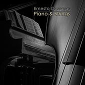 Piano & Strings by ERNESTO CORTAZAR