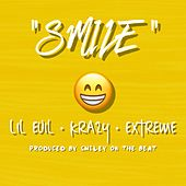 Smile (feat. Lil Evil & Krazy) by Extreme the MuhFugga