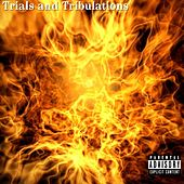 Trials and Tribulations by Zayion McCall