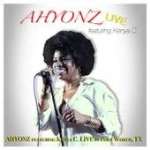 Ahyonz (Live) [feat. Kenya C.] de Ahyonz