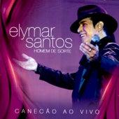 Homem de Sorte (Ao Vivo) de Elymar Santos