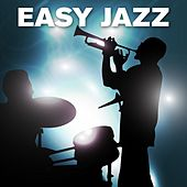 Easy Jazz by Various Artists