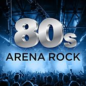80´s Arena Rock von Various Artists