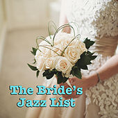 The Bride's Jazz List by Various Artists