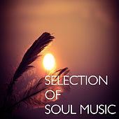 Selection of Soul Music von Various Artists