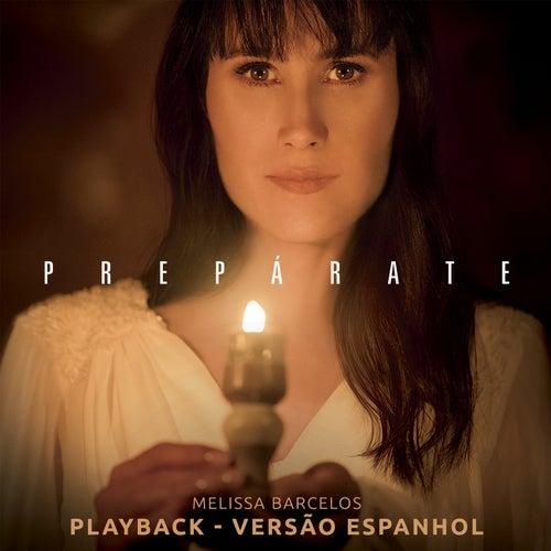 Prepárate: Versão Espanhol (Playback) by Melissa Barcelos