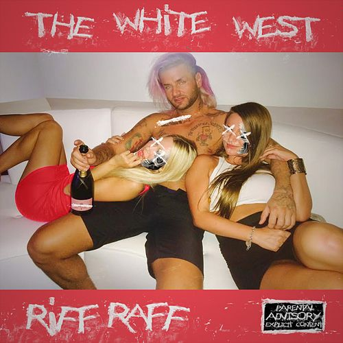 The White West by Riff Raff