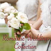 Romantic Wedding Collection di Various Artists