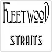 Fleetwood Straits by Graham BLVD