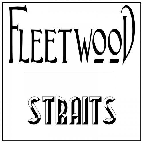 "Graham BLVD: ""Fleetwood Straits"""