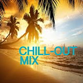 Chill-Out Mix von Various Artists