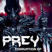 Corruption EP by P.R.E.Y.