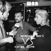 Memento mori vs carpe diem de Wab
