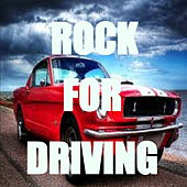 Rock For Driving by Various Artists