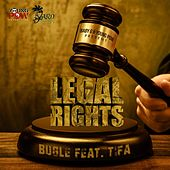 Legal Rights (feat. Tifa) - Single by Bugle