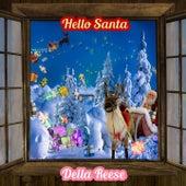 Hello Santa von Della Reese