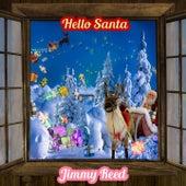 Hello Santa von Jimmy Reed