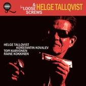 Loose Screws - EP by Helge Tallqvist