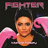 Fighter by Martine Kelsey
