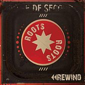 Rewind by Roots