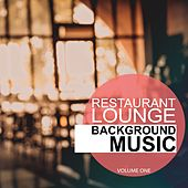 Restaurant Lounge Background Music, Vol. 1 (Finest Background Music For Bars, Hotels, Restaurants) by Various Artists