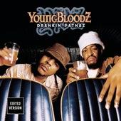 Drankin' Patnaz by Youngbloodz