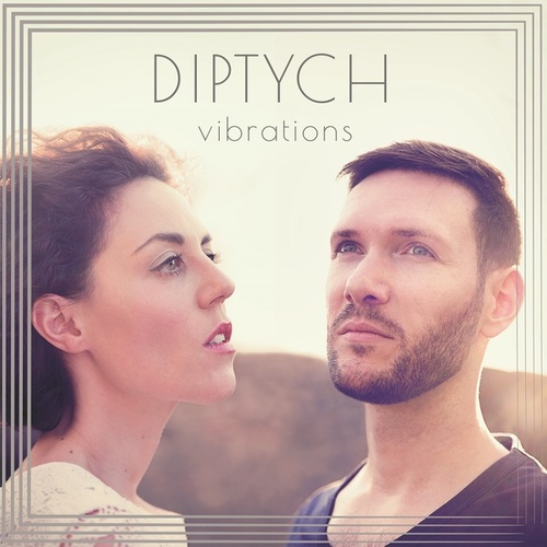 Vibrations von DIPTYCH