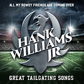 All My Rowdy Friends Are Coming Over: Great Tailgating Songs de Hank Williams, Jr.