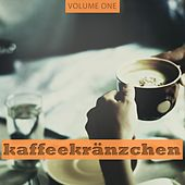 Kaffeekraenzchen, Vol. 1 (Fantastic Selection Of Smooth Restaurant, Bar and Cocktail Music) by Various Artists