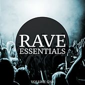 Rave Essentials, Vol. 1 (The Ultimate Collection Of Modern Techno & Tech House Tracks) by Various Artists
