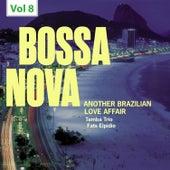 Bossa Nova. Another Brazilian Love Affair, Vol. 8 von Various Artists