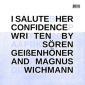 Her Confidence by I Salute