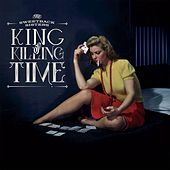King of Killing Time by The Sweetback Sisters