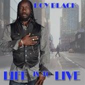 Life Is to Live von ROY BLACK