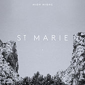 St. Marie by High Highs
