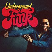 Underground Funk de Various Artists