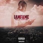 Hello Iamfame von IamF.A.M.E