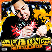 The Art Of Ink by Big Tone