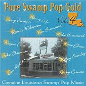 Pure Swamp Pop Gold Vol. 4 by Various Artists