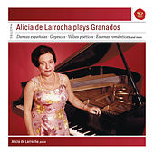 Alicia de Larrocha plays Granados by Alicia De Larrocha