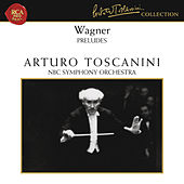 Wagner: Preludes by Arturo Toscanini