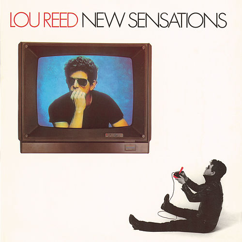 New Sensations by Lou Reed