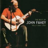 The Best Of John Fahey:  Vol. 2 1964-1983 by John Fahey