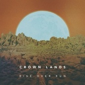 Rise over Run di Crown Lands