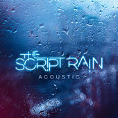 Rain (Acoustic) by The Script